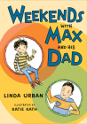 Weekends with Max and His Dad Cover Image