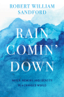 Rain Comin' Down: Water, Memory and Identity in a Changed World Cover Image