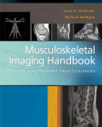 Musculoskeletal Imaging Handbook: A Guide for Primary Practitioners Cover Image