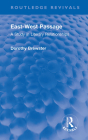 East-West Passage: A Study in Literary Relationships (Routledge Revivals) Cover Image