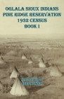 Oglala Sioux Indians Pine Ridge Reservation 1932 Census Book I Cover Image