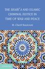 The Shari'a and Islamic Criminal Justice in Time of War and Peace Cover Image