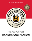 The King Arthur Baking Company's All-Purpose Baker's Companion (Revised and Updated) Cover Image
