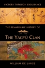 The Remarkable History of the Yagyu Clan Cover Image
