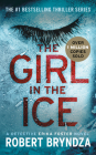 The Girl in the Ice (Erika Foster series #1) Cover Image
