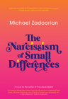 The Narcissism of Small Differences Cover Image