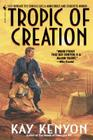 Tropic of Creation Cover Image