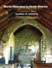 Early Churches in South Dakota: A Lasting Legacy Cover Image
