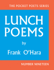 Lunch Poems (City Lights Pocket Poets #19) Cover Image