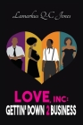 Love, Inc Gettin' Down 2 Business Cover Image