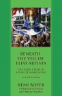 Beneath the Veil of Elias Artista: The Rose-Croix as a Way of Awakening: An Oral Tradition Cover Image