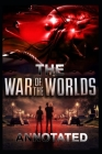 The War of the Worlds: H. G. Wells (War & Military) Annotated Edition Cover Image