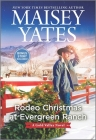 Rodeo Christmas at Evergreen Ranch (Gold Valley Novel #13) Cover Image