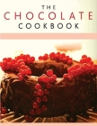 Chocolate Recipe Book: Discover A Wide Variety of Delicious Chocolate Recipes Cover Image