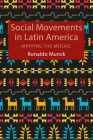 Social Movements in Latin America: Mapping the Mosaic Cover Image