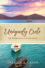 Uniquely Crete: Life Redefined on a Greek Island Cover Image