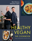 Healthy Vegan The Cookbook: Vegan Cooking Meets Nutrition Science Cover Image