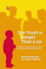 The Truth Is Longer Than a Lie: Children's Experiences of Abuse and Professional Interventions Cover Image