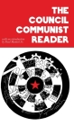 The Council Communist Reader Cover Image