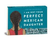 Random Minis: I Am Not Your Perfect Mexican Daughter Cover Image