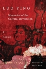 Memories of the Cultural Revolution: Poems Cover Image