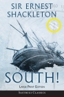 South! (Annotated) LARGE PRINT: The Story of Shackleton's Last Expedition 1914-1917 Cover Image