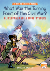 What Was the Turning Point of the Civil War?: Alfred Waud Goes to Gettysburg: A Who HQ Graphic Novel (Who HQ Graphic Novels) Cover Image