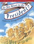 So You Want to Be President? Cover Image