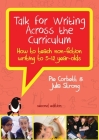 Talk for Writing Across the Curriculum: How to Teach Non-fiction Writing to 5-12 Year-olds (Revised Edition) Cover Image