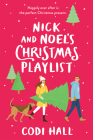 Nick and Noel's Christmas Playlist Cover Image