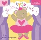You're Tutu Cute! Cover Image