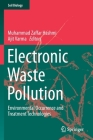 Electronic Waste Pollution: Environmental Occurrence and Treatment Technologies (Soil Biology #57) Cover Image