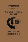 Pocket Field Guide: Natural Cordage: How to source and weave rope from plants and trees. Cover Image