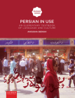 Persian in Use: An Elementary Textbook of Language and Culture (Iranian Studies Series) Cover Image