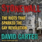 Stonewall: The Riots That Sparked the Gay Revolution Cover Image