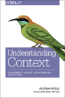 Understanding Context: Environment, Language, and Information Architecture Cover Image