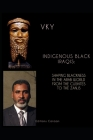 Indigenous Black Iraqis: Shaping Blackness in the Arab World From the Cushites to the Zanjs Cover Image