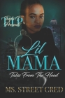 Lil Mama: Tales From The Hood Cover Image