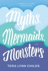 Myths, Mermaids, and Monsters Cover Image