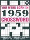 Born In 1959 Crossword Puzzle Book: Crossword Puzzles For Adults And Seniors Who Were Born In 1959 For Enjoying Stress Relief And Free Time Cover Image
