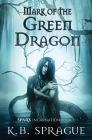 Mark of the Green Dragon Cover Image