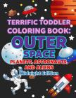 Coloring Books for Toddlers: Outer Space Planets, Astronauts, and Aliens Midnight Edition: Space Coloring Book for Kids to Color for Early Childhoo Cover Image