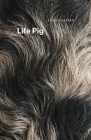 Life Pig Cover Image