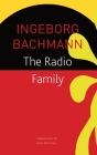The Radio Family (The Seagull Library of German Literature) Cover Image