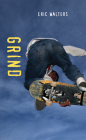 Grind (Orca Soundings) Cover Image