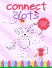 Connect The Dots Books For Kids Age 6: Connect The Dots Book That Made and Designed Specifically For Kids Age 4-5-6-7-8 and More! Cover Image