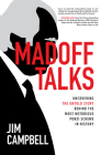 Madoff Talks: Uncovering the Untold Story Behind the Most Notorious Ponzi Scheme in History Cover Image