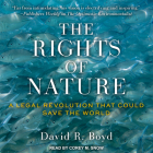 The Rights of Nature: A Legal Revolution That Could Save the World Cover Image