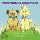 Peanut Butter and Pumpernickel Cover Image