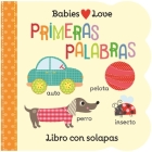 Babies Love Primeras Palabras = Babies Love First Words Cover Image